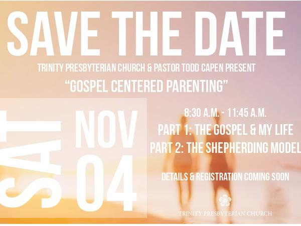 FREE Gospel Centered Parenting Seminar